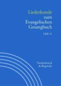 Liederkunde zum Evangelischen Gesangbuch. Heft 11