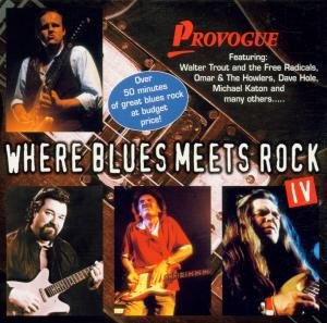 Where Blues Meets Rock Vol.4