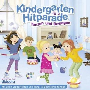 Die Kindergarten Hitparade 01: Tanzen & Bewegen