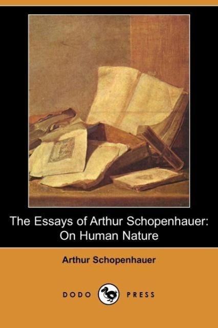 The Essays of Arthur Schopenhauer - zum Schließen ins Bild klicken