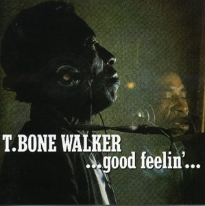 Walker, T: Good Feelin'