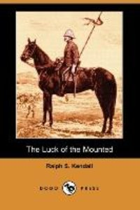 The Luck of the Mounted (Dodo Press)
