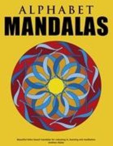 Alphabet Mandalas - Beautiful letter-based mandalas for colourin