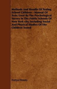 Methods And Results Of Testing School Children - Manual Of Tests