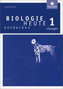 Biologie heute entdecken SI - Ausgabe 2009 für Schleswig-Holstei