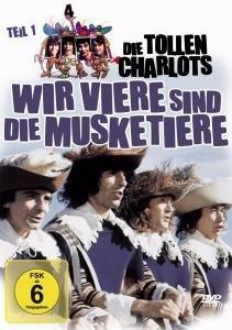 Die Tollen Charlots-Wir Viere Sind Die Musketiere