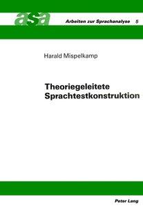 Theoriegeleitete Sprachtestkonstruktion