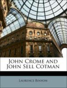John Crome and John Sell Cotman
