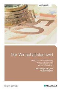 Der Wirtschaftsfachwirt - Lehrbuch 3