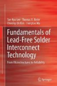 Fundamentals of Lead-Free Solder Interconnect Technology