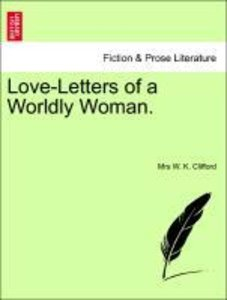 Love-Letters of a Worldly Woman.