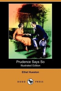 Prudence Says So (Illustrated Edition) (Dodo Press)