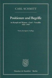 Positionen und Begriffe, im Kampf mit Weimar - Genf - Versailles