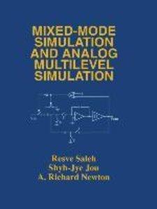 Mixed-Mode Simulation and Analog Multilevel Simulation