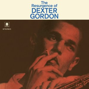 The Resurgence Of Dexter Gordon (Limited 180g