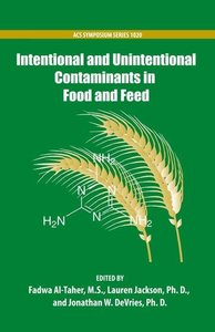 Al-Taher, F: Intentional and Unintentional Contaminants