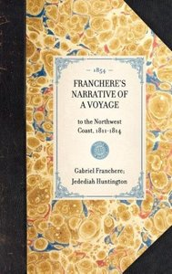 Franchere's Narrative of a Voyage