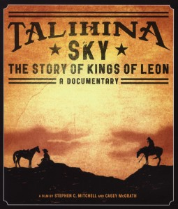 Talihina Sky: The Story Of Kings Of Leon - zum Schließen ins Bild klicken