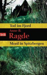 Tod im Fjord / Mord in Spitzbergen