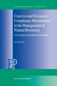 Coercive and Discursive Compliance Mechanisms in the Management