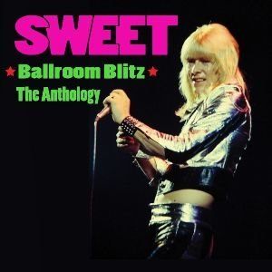 Ballroom Blitz-The Anthology