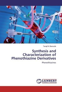 Synthesis and Characterization of Phenothiazine Derivatives