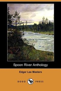 Spoon River Anthology (Dodo Press)