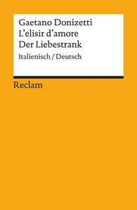 L'elisir d'amore / Der Liebestrank