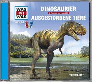 Was ist was Hörspiel-CD: Dinosaurier/ Ausgestorbene Tiere