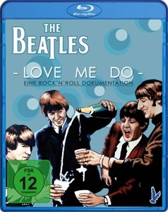Love Me Do-Eine Rock'n 'Roll Dokumentation