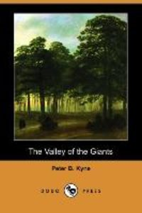 The Valley of the Giants (Dodo Press)
