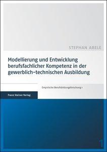 Modellierung und Entwicklung berufsfachlicher Kompetenz in der g