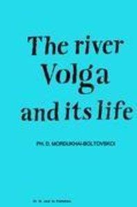 River Volga and Its Life