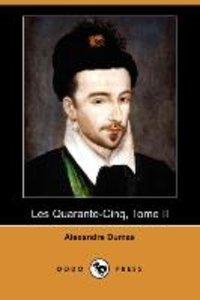 Les Quarante-Cinq, Tome II (Dodo Press)