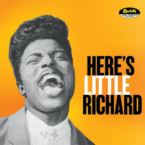 Here's Little Richard (Remastered & Expanded)