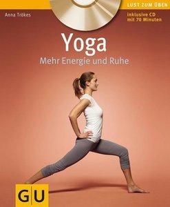 Yoga. Mehr Energie und Ruhe (mit CD)