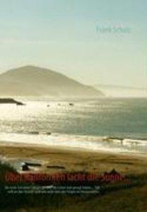 Über Kalifornien lacht die Sonne...
