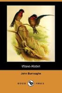 Wake-Robin (Dodo Press)