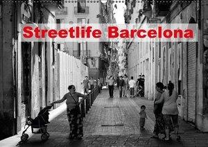 Streetlife Barcelona (Wandkalender 2016 DIN A2 quer)