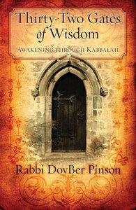 Thirty-Two Gates of Wisdom: Awakening Through Kabbalah