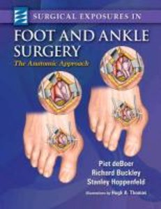 Surgical Exposures in Foot & Ankle Surgery