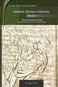 Aramaic (Syriac) Grammar (Volume 2)