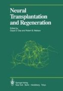 Neural Transplantation and Regeneration