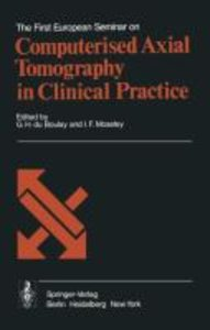 The First European Seminar on Computerised Axial Tomography in C