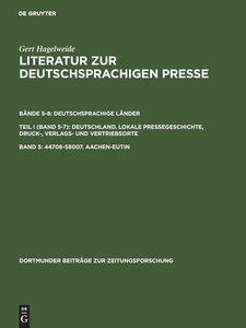 Literatur zur deutschsprachigen Presse, Band 5, 44706-58007. Aac