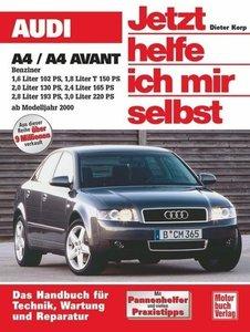Audi A4/A4 Avant Benziner ab 2000. Jetzt helfe ich mir selbst