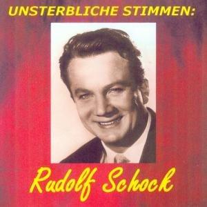 Unsterbliche Stimmen: Rudolf Schock