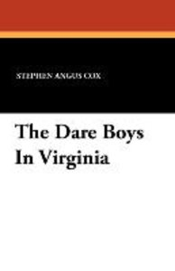 The Dare Boys In Virginia