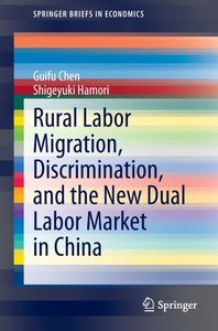 Rural Labor Migration, Discrimination, and the New Dual Labor Ma