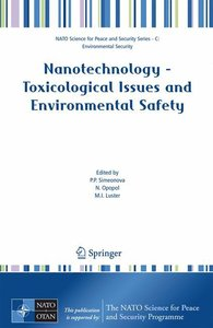 Nanotechnology - Toxicological Issues and Environmental Safety